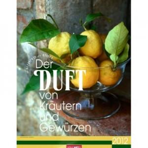 Kalender: Der Duft von Kräutern und Gewürzen 2012
