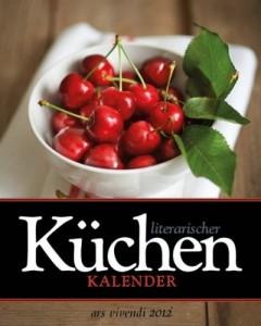 Literarischer Küchenkalender 2012 von ars vivendi
