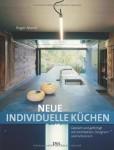 Roger Mandl: Neue individuelle Küchen